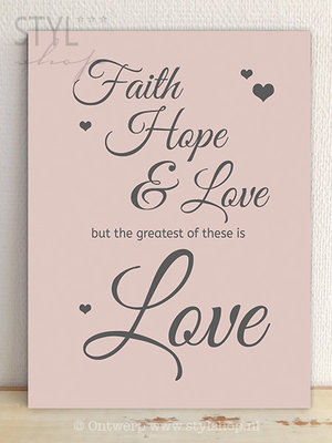 Tekstbord Faith hope and love (rose)