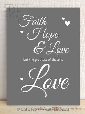 Tekstbord Faith hope and love (grijs)