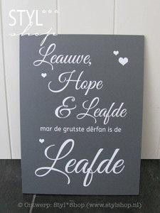 Tekstbord Leauwe, hope en Leafde (griis) - Fries / Frysk ...