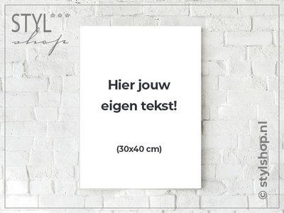 Tekstbord met eigen tekst / eigen ontwerp - middel
