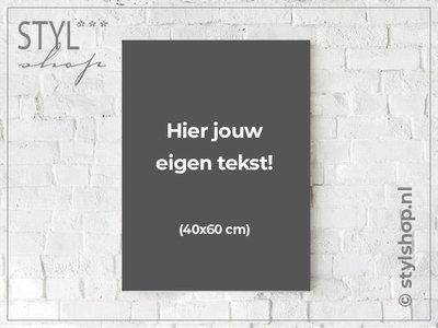 Tekstbord met eigen tekst / eigen ontwerp - groot