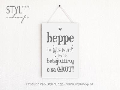 MO - Tekstbord Frysk / Fries - Beppe in lyts wurd mei in betsjutting o sa grut... - wit
