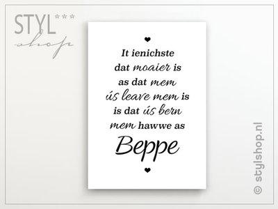 Poster It ienichste dat moaier is - mem, beppe - Fries / Frysk