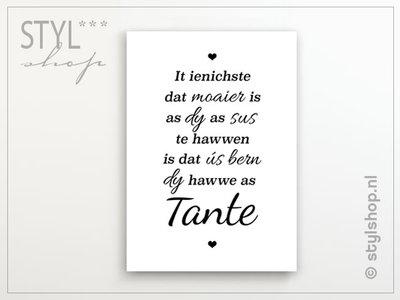 Poster It ienichste dat moaier is - sus, tante - Fries / Frysk
