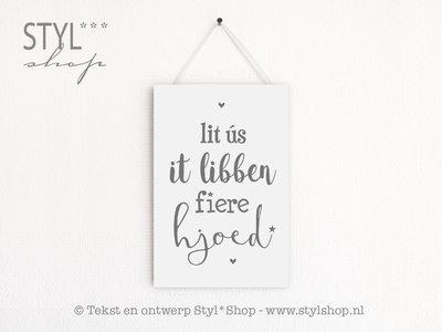 OUTLET - Fries tekstbord Lit ús it libben fiere hjoed - wit
