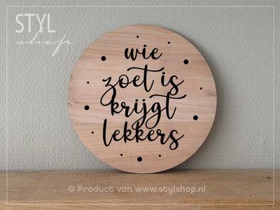 OUTLET Decoratie Sinterklaas hout Wie zoet is krijgt lekkers L