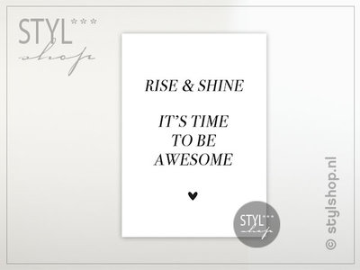 Ansichtkaart Rise and shine Its time to be awesome