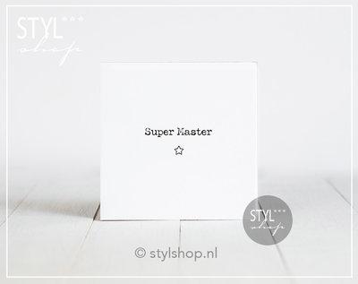 Tegel met tekst Super master
