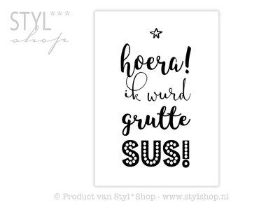 Poster Frysk Fries - Hoera - Ik wurd grutte sus!