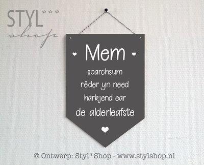 Houten banner -Frysk- Mem - de alderleafste