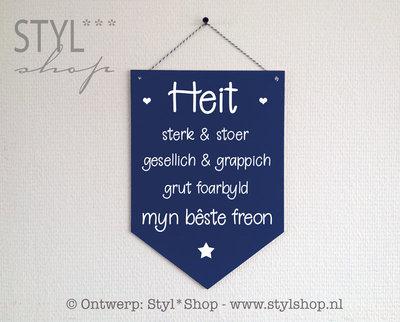 Houten banner -Frysk- Heit - myn bêste freon