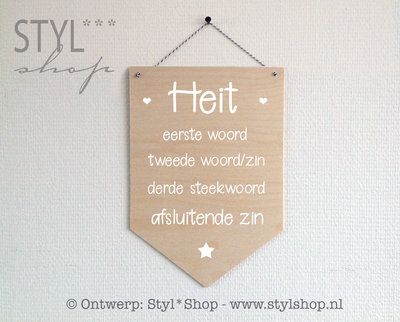 Houten banner -Frysk- Heit - met eigen steekwoorden