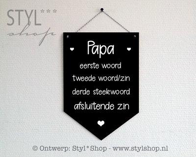 Houten banner - Papa - met eigen steekwoorden
