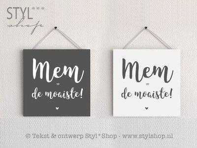Tekstbordje Mem is de moaiste - Fries / Frysk