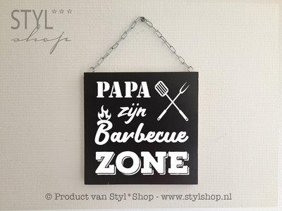 Tekstbord Papa zijn barbecue zone