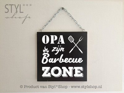 Tekstbord Opa zijn barbecue zone
