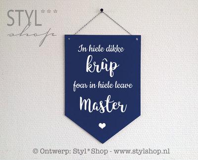 Houten banner Hiele dikke krûp foar master