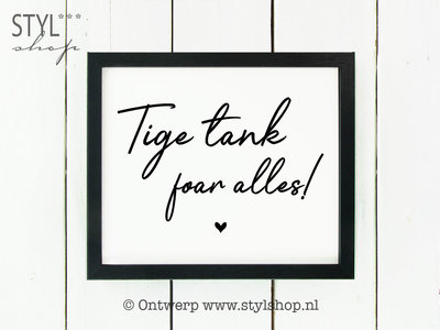 Poster Tige tank foar alles Frysk / Fries