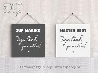 Tekstbordje Juf Master mei namme - Tige tank foar alles - Fries / Frysk