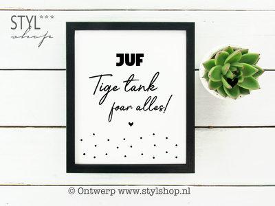 Poster Juf Tige tank foar alles!