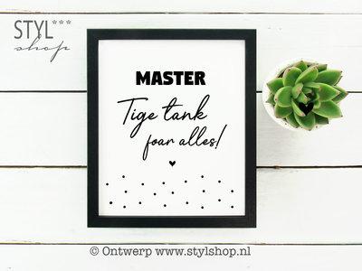 Poster Master Tige tank foar alles!