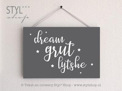 Tekstbord Frysk Fries Dream grut lytske